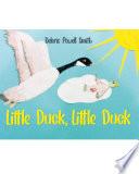 Little Duck, Little Duck