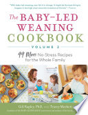The Baby-Led Weaning Cookbook—Volume 2