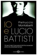 Io e Lucio Battisti