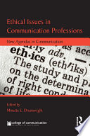 Ethical Issues in Communication Professions