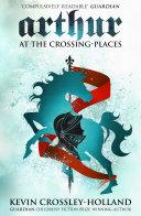 Arthur: At the Crossing Places Pdf/ePub eBook