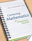 Connecting Mathematics for Elementary Teachers