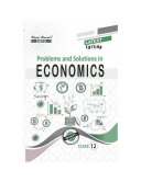 Problems and Solutions in Economics Class XII buy Dr  Anupam Agarwal  Mrs  Anju Agarwal