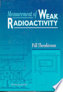 Measurement of Weak Radioactivity