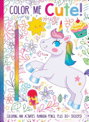 Color Me Cute  Coloring Book with Rainbow Pencil