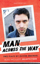 Man Across the Way / Magpie Park