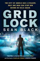 Gridlock - Ryan Lock #3