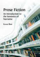 Prose Fiction  An Introduction to the Semiotics of Narrative