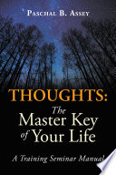 Thoughts  the Master Key of Your Life