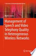 Management of Speech and Video Telephony Quality in Heterogeneous Wireless Networks Book