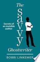 The Savvy Ghostwriter