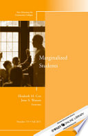 Marginalized Students  : New Directions for Community Colleges, Number 155