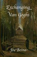 Exchanging Van Goghs