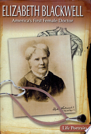 Download Elizabeth Blackwell: America's First Female Doctor Free Books - Dlebooks.net