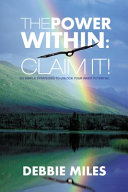The Power Within: Claim It!