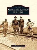 Nebraska's Cowboy Rail Line [Pdf/ePub] eBook
