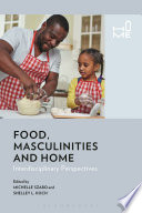 Food  Masculinities  and Home Book PDF