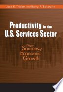 Productivity in the U S  Services Sector