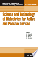 Science and Technology of Dielectrics for Active and Passive Devices