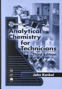 Analytical Chemistry for Technicians, Third Edition