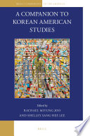 A Companion to Korean American Studies Book PDF