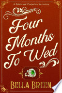 Four Months To Wed
