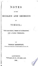 Notes on the Bucolics and Georgics of Virgil