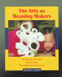 The Arts as Meaning Makers