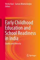 Early Childhood Education and School Readiness in India