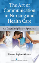 The Art Of Communication In Nursing And Health Care Book PDF