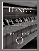 Hanon  The Virtuoso Pianist  Complete Edition