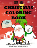 The Big Christmas Coloring Book for Kids