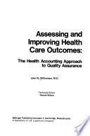 Assessing and Improving Health Care Outcomes