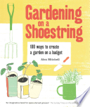 Gardening on a Shoestring?