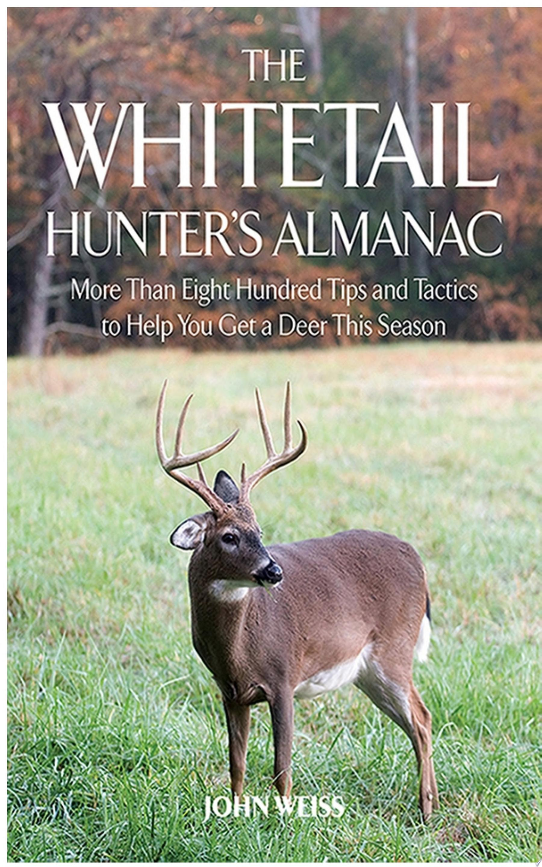 The Whitetail Hunter s Almanac