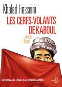Les Cerfs-Volants de Kaboul (illustré)