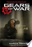 """Gears of War: The Slab"" by Karen Traviss"