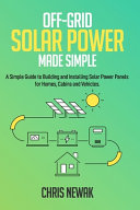 Off Grid Solar Power Made Simple  Book PDF