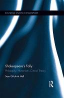 Shakespeare s Folly