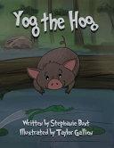 Yog the Hog