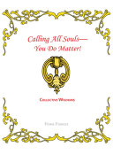 Calling All Souls-You Do Matter! ebook