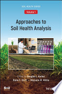 Approaches to Soil Health Analysis  Volume 1