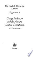 George Buchanan and the Ancient Scottish Constitution