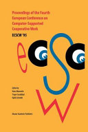 Proceedings of the Fourth European Conference on Computer Supported Cooperative Work ECSCW    95