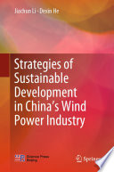 Strategies of Sustainable Development in China   s Wind Power Industry