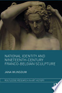 National Identity and Nineteenth Century Franco Belgian Sculpture