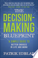 The Decision-Making Blueprint