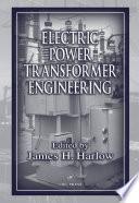 Electric Power Transformer Engineering