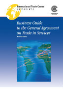 Business Guide to the General Agreement on Trade in Services