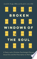 Broken Windows of the Soul